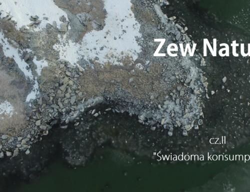 ZEW NATURY-  cz. II Świadoma konsumpcja