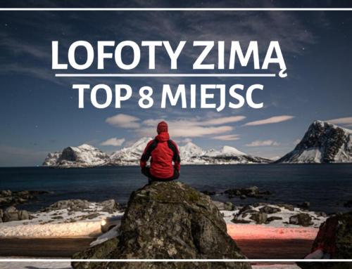 Lofoty zimą – TOP 8 miejsc