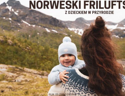 """FILM """"Norweski friluftsliv. Z dzieckiem w przyrodzie"""""""